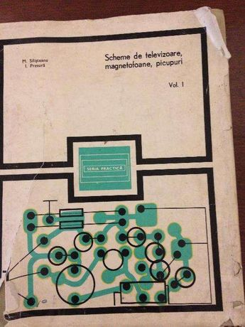 Scheme de televizoare, magnetofoane, picupuri- volumul 1 si 2