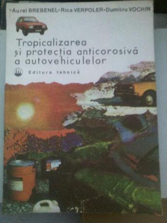Tropicalizarea si protectia anticorosiva a autovehiculelor