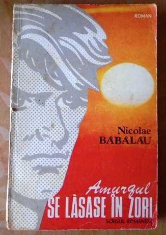 Amurgul se lasase in zori -Nicolae Babalau, La vulturi -Gala Galaction