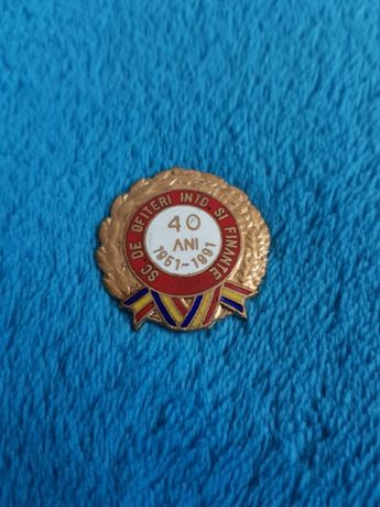 Insigna Militara 40 ani Scoala de Ofiteri Intendenta si Finante