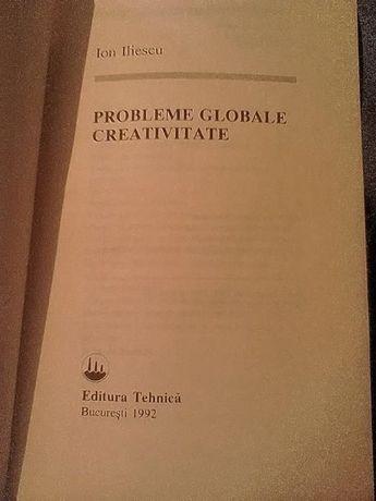 Probleme globale * CREATIVITATE de Ion Iliescu