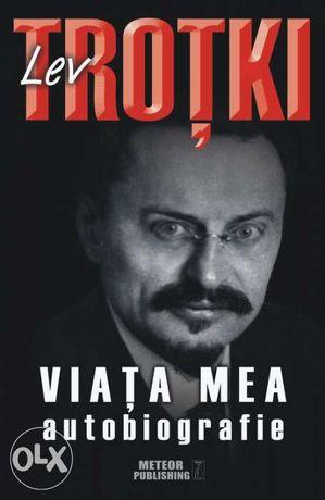 "Vand cartea ""Lev Trotki. Viata mea. Autobiografie"""