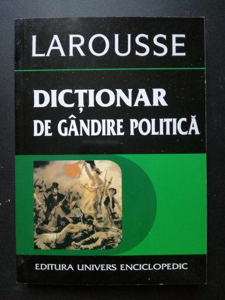 Dictionar de gandire politica - Larousse