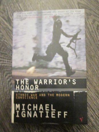 Michael Ignatieff - The Warrior's Honor (lb. engleza)