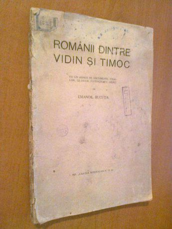 Romanii dintre Vidin si Timoc - Folklor de Emanoil Bucuta -cu autograf