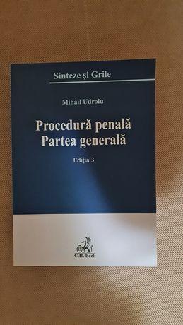 Procedură penală. Partea generală. Ed 3.  M. Udroiu