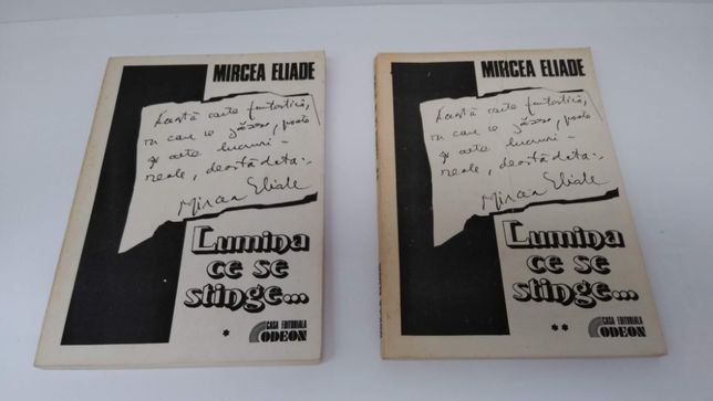 Mircea Eliade - Lumina ce se stinge - 2 volume -