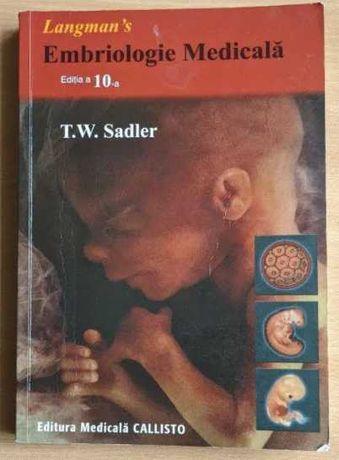 Langman Embriologie Medicala - Thomas W. Sadler