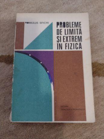 Romulus Sfichi - Probleme de limită și extrem în fizică