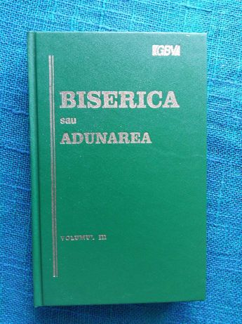 Biserica sau Adunarea, 3 vol. + Biblia