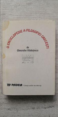 Gheorghe Vlăduțescu - O enciclopedie a filosofiei grecești, 1994