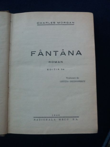 Charles Morgan-Fantana-1946-ed.Nationala Mecu S.A.-354pag