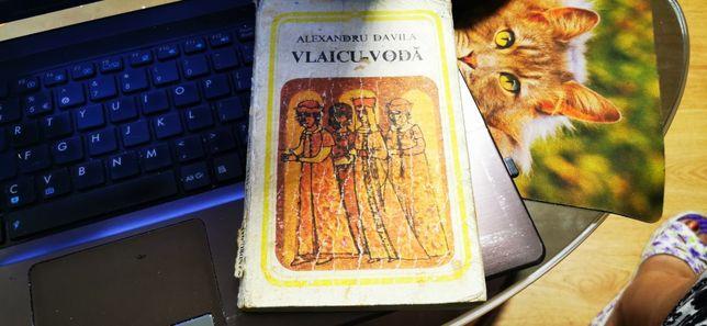 Vlaicu Voda - Alexandru Davila - Editura Minerva 1978