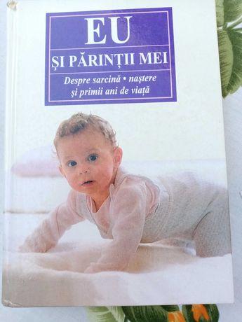 """Vând cartea """"Eu și părinții mei"""" despre sarcina, naștere și primii ani"""