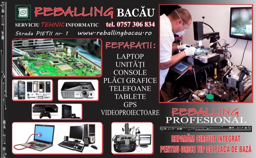Reparatii : Laptop, Unitati, Console,Telefoane, Tablete,GPS, REBALLING Bacau - imagine 1