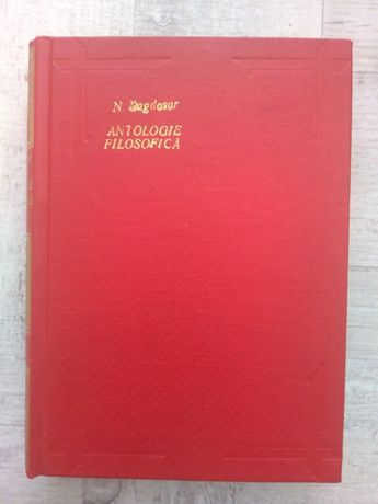 Antologie filosofică de Nicolae Bagdasar, ediția 1943