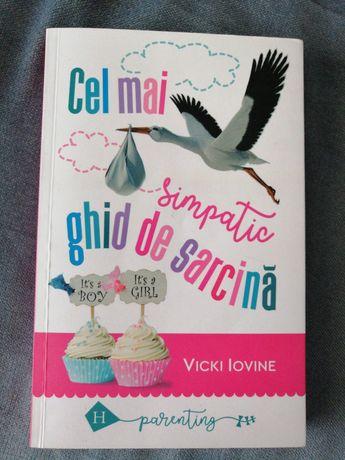 Vicki Iovine - Cel mai simpatic ghid de sarcina
