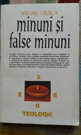 Minuni și false minuni
