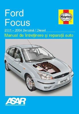 Manual reparatii in limba romana Ford Focus (2001-2004)