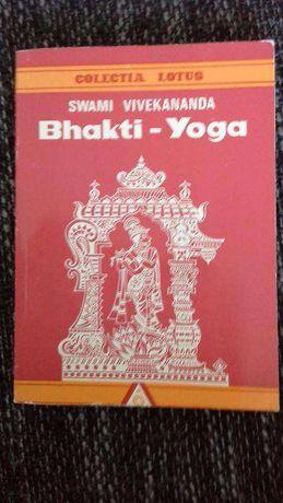 """Vând """"Bhakti - Yoga"""" de Swami Vivekananda"""