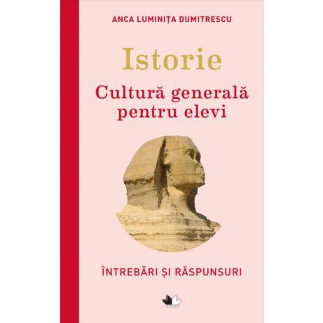 Geografia si Istoria Romaniei - Cultura generala pt. elevi. Sigilate !