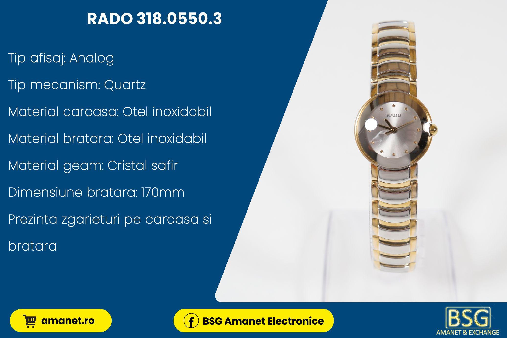 Ceas Rado 318.0550.3 - BSG Amanet & Exchange