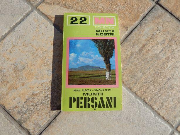 Muntii Persani - Colectia Muntii Nostri Mihai Albota Simona Fesci 1980