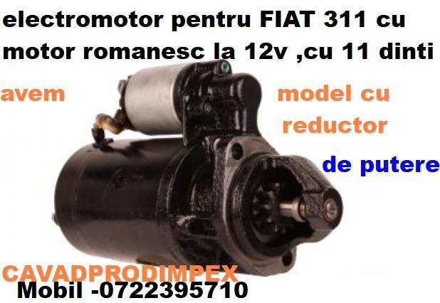 Electromotor NOU reductor pentru tractor FIAT 311 la 12V,11dinti