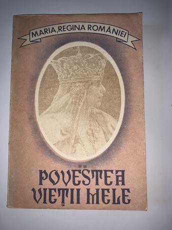 """Maria, regina Romaniei """"Povestea vietii mele"""","""