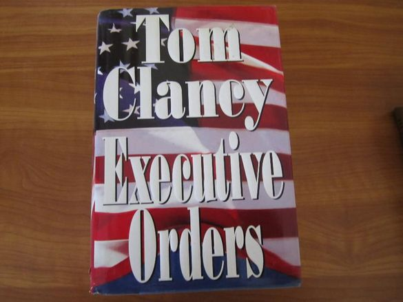 Executive Orders by Tom Clancy - Hardcover