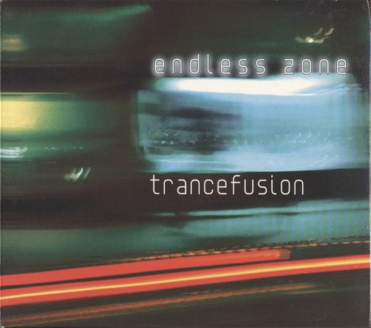 Endless Zone Trancefusion