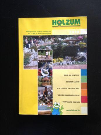 """""""Holzum 2008"""" - Умни идеи за дома и градината, немско списание каталог"""