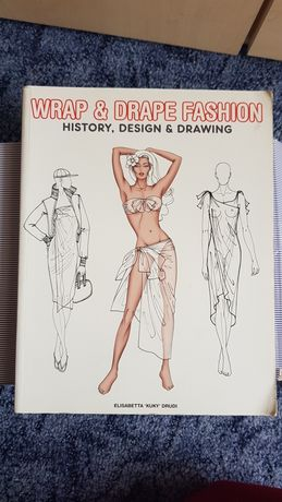 Wrap & drape fashion History, design drawing книга