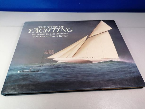 The Story of Yachting Hardcover – December 31, 1988 / C26