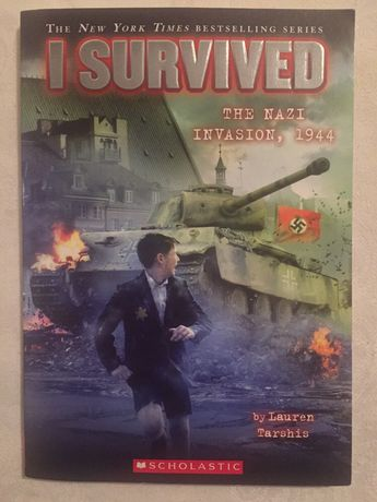 Carte engleza I Survived The Nazi invasion,1944 by Lauren Tarshis
