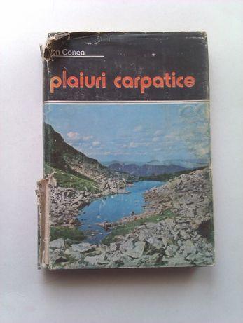 Ion Conea - Plaiuri Carpatice, Editura Sport-Turism 1984