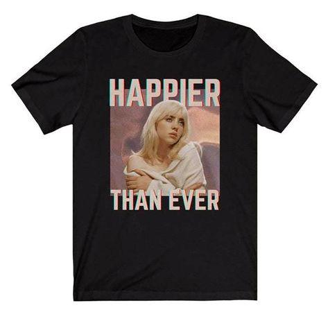 Тениски БИЛИ АЙЛИШ HAPPIER мърч / BILLIE EILISH merch - 5 модела.