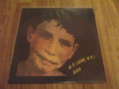 LP vinyl Roata Chifiriuc va fi Lazare