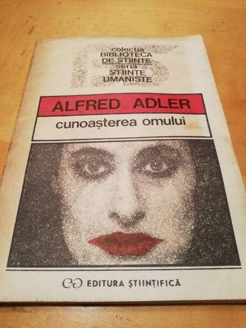 Alfred Adler - Cunoasterea omului.