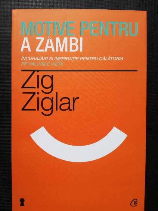 Motive pentru a zambi - Zig Ziglar Bucuresti - imagine 1
