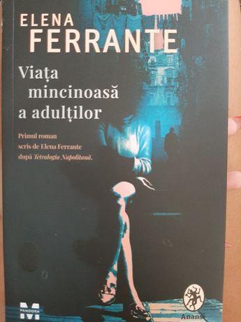 Viața mincinoasă a adulților Elena Ferrante
