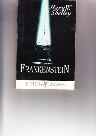 Frankenstein,Mary W.Shelley;