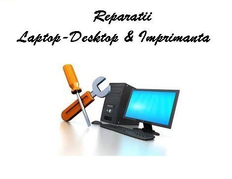 Repar pc-uri/ desktop/ laptop / imprimante