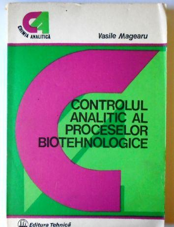 Controlul analitic al proceselor biotehnologice - Vasile Magearu