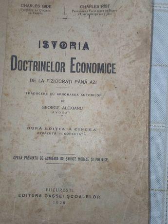 "Vand  ""Istoria Doctrinelor Economice"" in limba romana, an 1926"