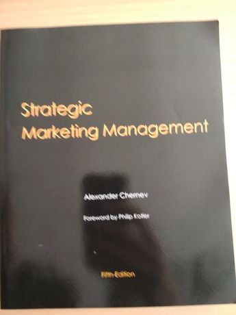 Strategic marketing management A. Chernev fifth edition 2009 г.