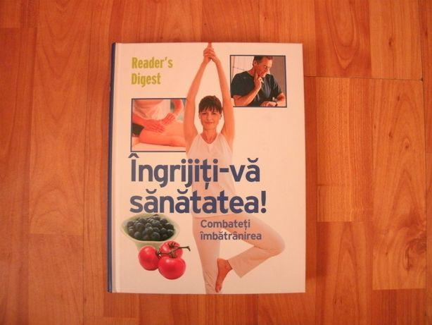 Reader's Digest - Ingrijiti-va sanatatea