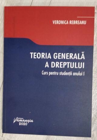 Veronica Rebreanu - Teoria generala a dreptului. Curs Ed.2020