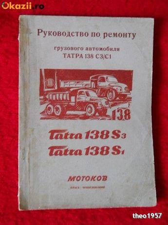 Vand ,,Manual de intretinere si reparatii TATRA 138'',lb.rusa!