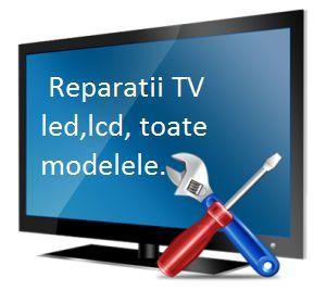Reparatii TV LED-OLED-Laptop - Promptitudine ,profesionalism autorizat